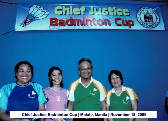Chief Justice Badminton Cup Malate, Manila November 18, 2006