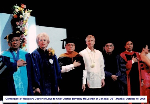 Conferment of Honorary Doctor of Laws to Chief Justice Beverley McLachlin of Canada UST, Manila October 18, 2006 1