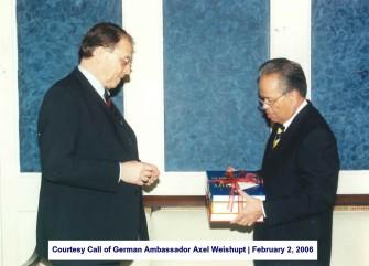 Courtesy Call of German Ambassador Axel Weishupt February 2, 2006