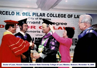 Doctor of Laws, Honoris Causa Bulacan State University College of Law Malolos, Bulacan November 16, 2006 1