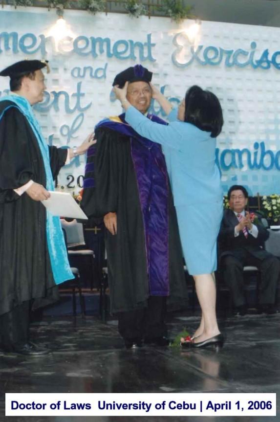 Doctor of Laws University of Cebu April 1, 2006