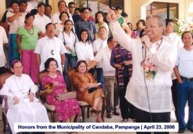 Honors from the Municipality of Candaba, Pampanga April 23, 2006 2