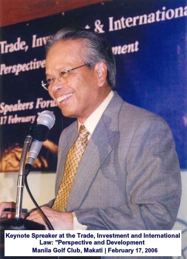 Keynote speaker at the Trade, Investment and International Law Perspective and Development Manila Golf Club, Makati February 17, 2006 ok