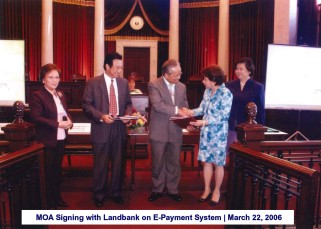 MOA Signing with Landbank on E-Payment System March 22, 2006