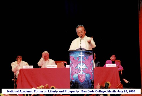 National Academic Forum on Liberty and Prosperity San Beda College, Manila July 20, 2006