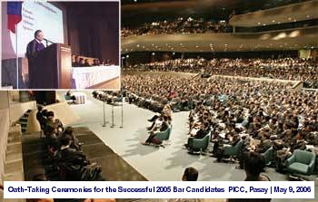 Oath-Taking Ceremonies for the Successful 2005 Bar Candidates PICC, Pasay May 9, 2006