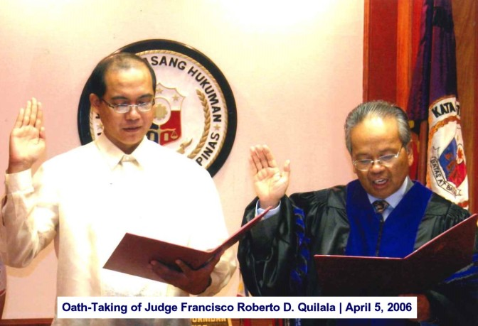 Oath-Taking of Judge Francisco Roberto D. Quilala April 5, 2006