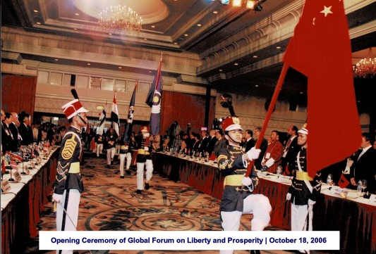 Opening Ceremony of Global Forum on Liberty and Prosperity October 18, 2006