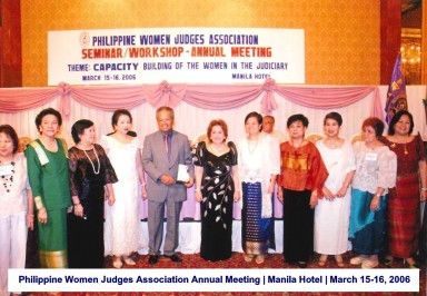 Philippine Women Judges Association Annual Meeting Manila Hotel March 15-16, 2006