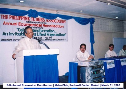 PJA Annual Ecumenical Recollection Metro Club, Rockwell Center, Makati March 31, 2006